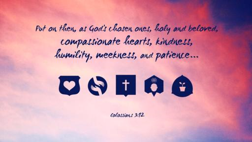 Colossians 312 [widescreen]